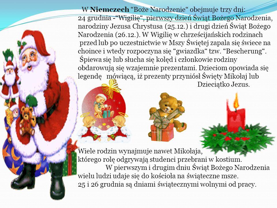 W Niemczech Boże Narodzenie obejmuje trzy dni: 24 grudnia - Wigilię , pierwszy dzień Świąt Bożego Narodzenia, narodziny Jezusa Chrystusa (25.12.) i drugi dzień Świąt Bożego Narodzenia (26.12.). W Wigilię w chrześcijańskich rodzinach przed lub po uczestnictwie w Mszy Świętej zapala się świece na choince i wtedy rozpoczyna się gwiazdka tzw. Bescherung . Śpiewa się lub słucha się kolęd i członkowie rodziny obdarowują się wzajemnie prezentami. Dzieciom opowiada się legendę mówiącą, iż prezenty przyniósł Święty Mikołaj lub Dzieciątko Jezus.