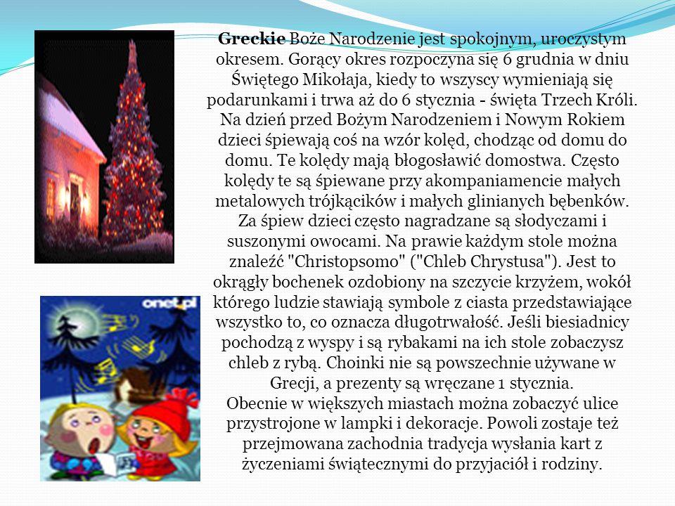 Greckie Boże Narodzenie jest spokojnym, uroczystym okresem