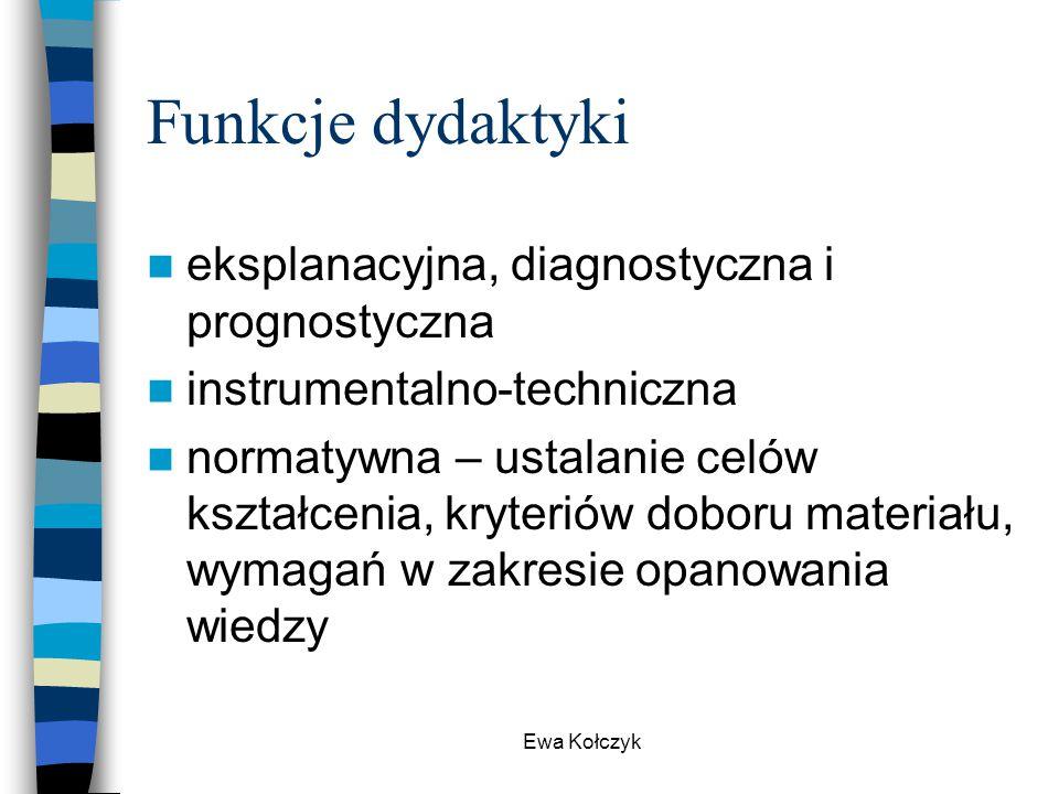 Funkcje dydaktyki eksplanacyjna, diagnostyczna i prognostyczna