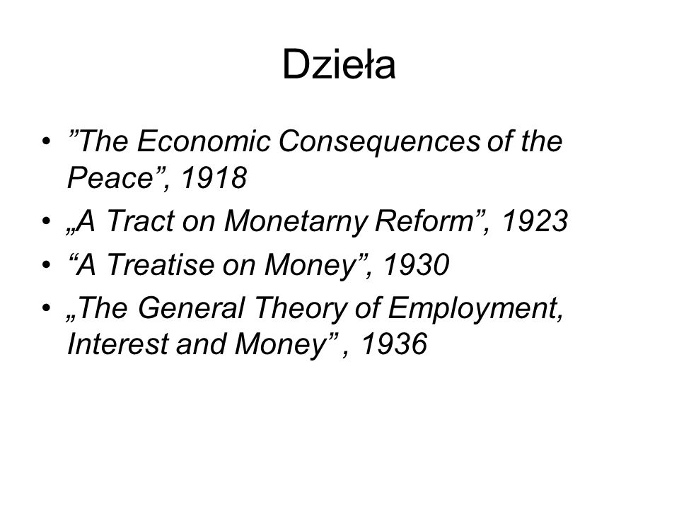 Dzieła The Economic Consequences of the Peace , 1918