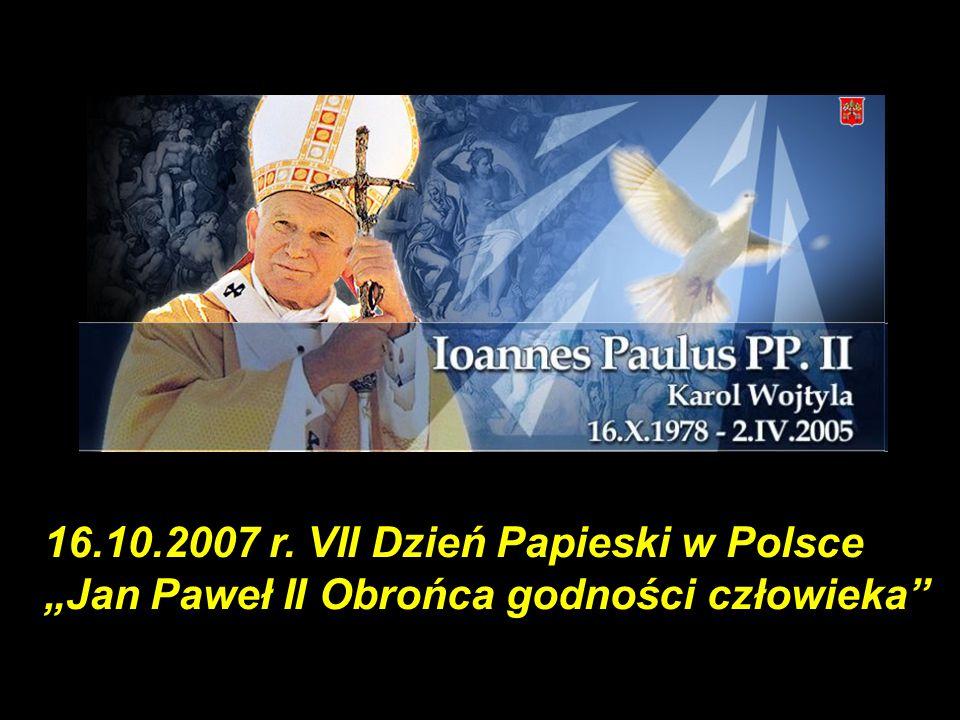 16.10.2007 r. VII Dzień Papieski w Polsce