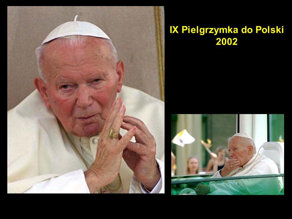 IX Pielgrzymka do Polski