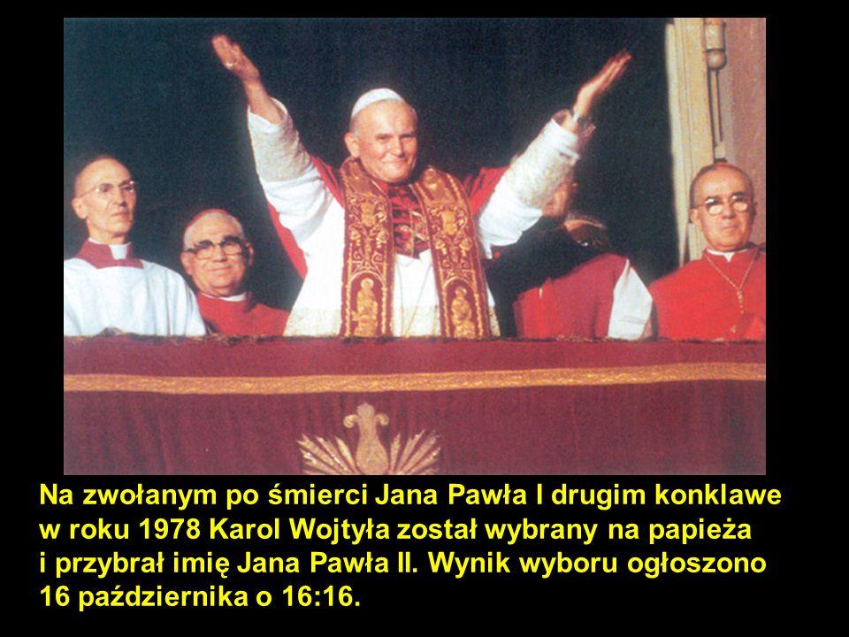 Na zwołanym po śmierci Jana Pawła I drugim konklawe w roku 1978 Karol Wojtyła został wybrany na papieża i przybrał imię Jana Pawła II. Wynik wyboru ogłoszono