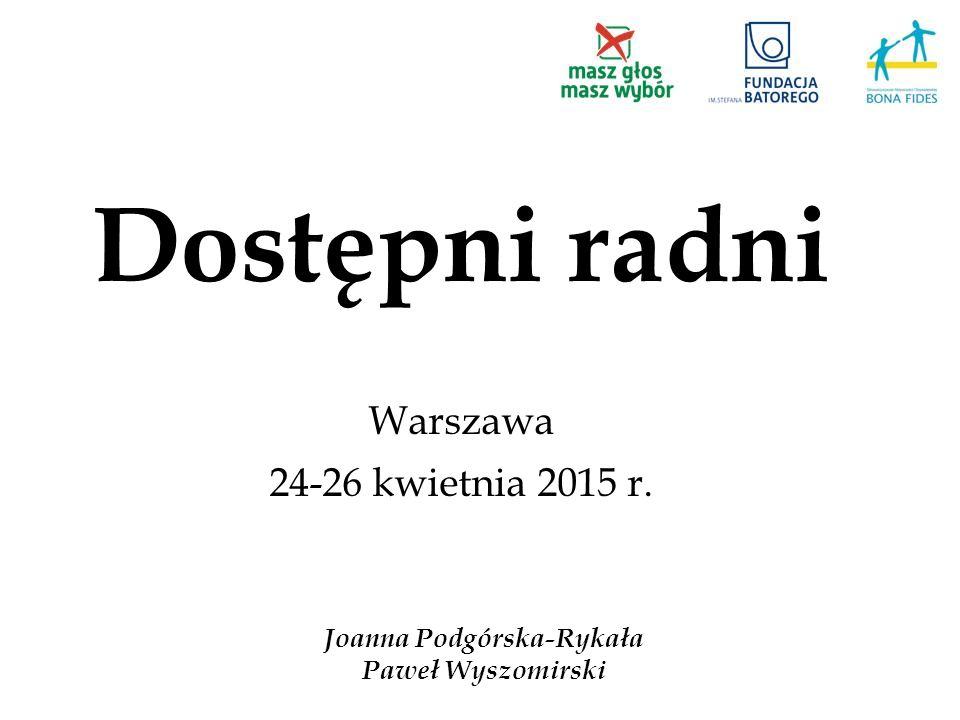 Dostępni radni Warszawa 24-26 kwietnia 2015 r.