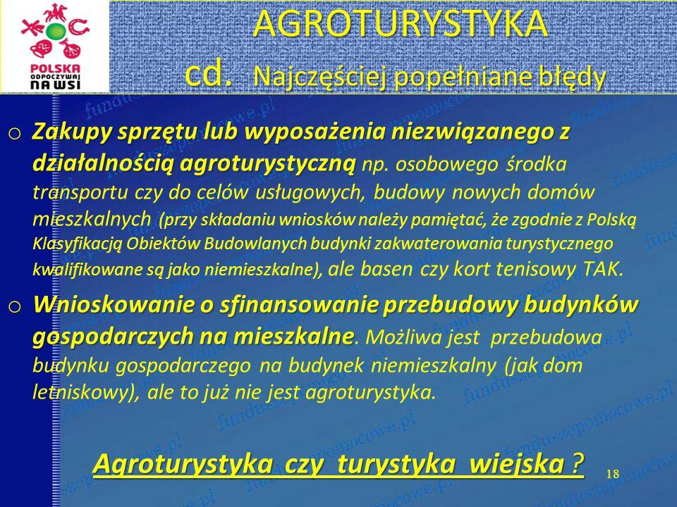 AGROTURYSTYKA cd. Najczęściej popełniane błędy