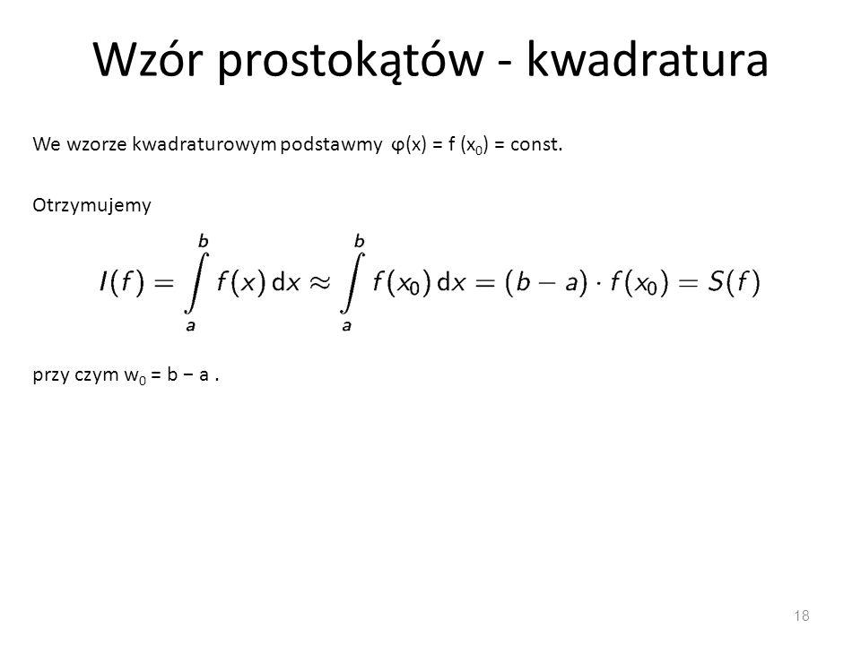 Wzór prostokątów - kwadratura