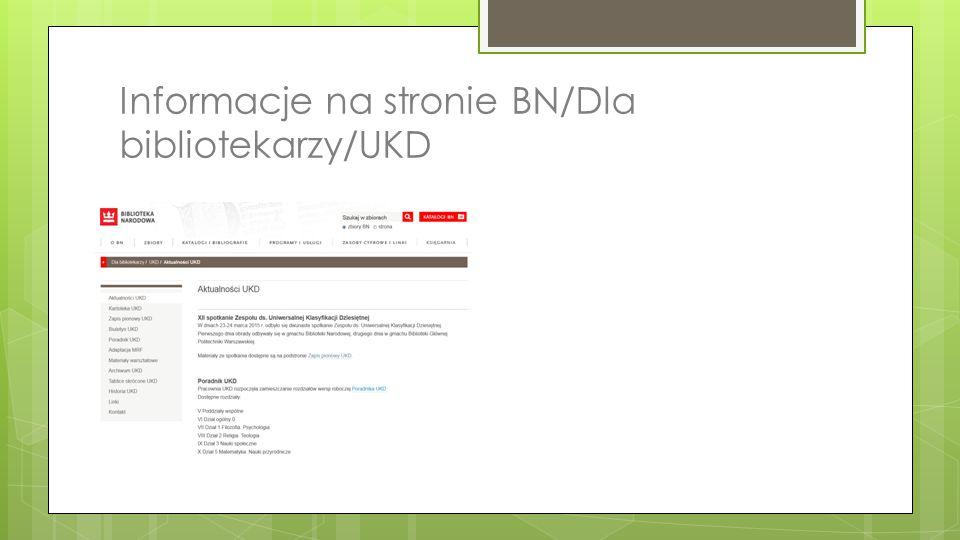 Informacje na stronie BN/Dla bibliotekarzy/UKD