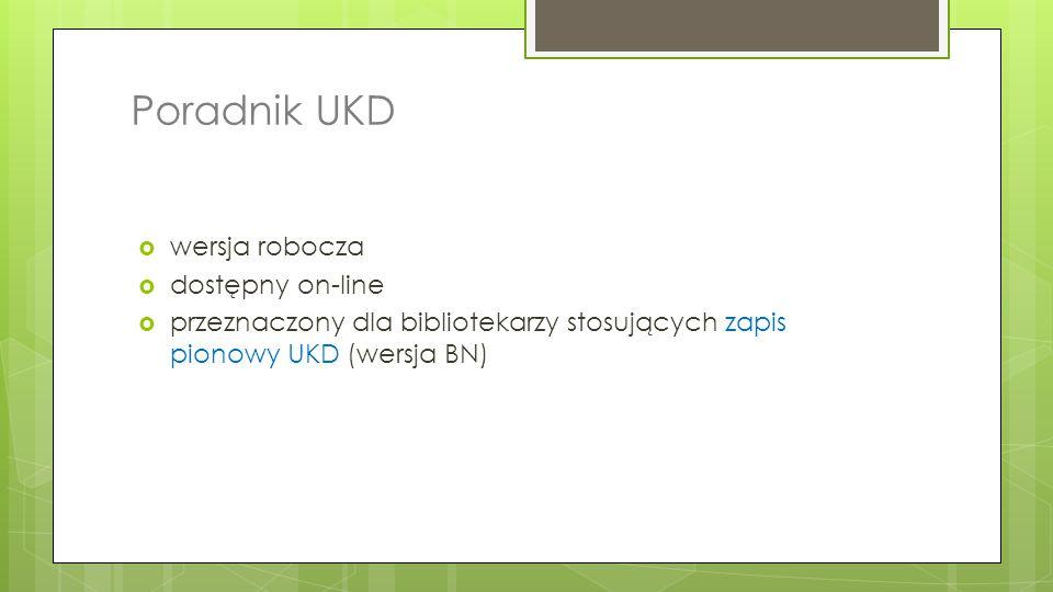 Poradnik UKD wersja robocza dostępny on-line