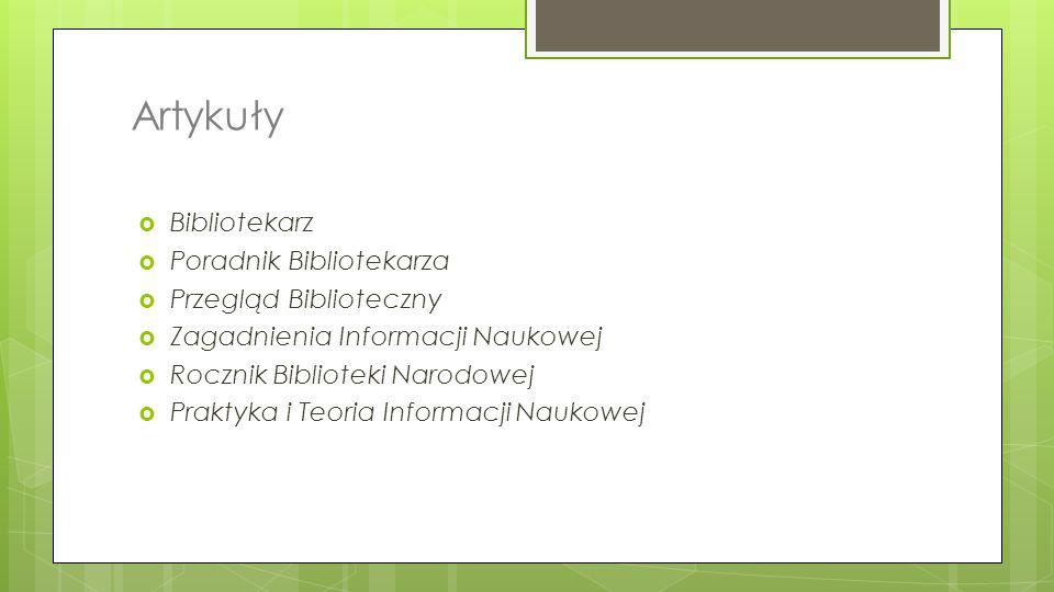 Artykuły Bibliotekarz Poradnik Bibliotekarza Przegląd Biblioteczny
