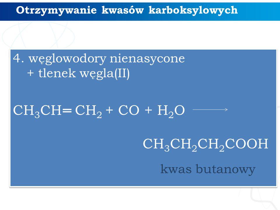 Otrzymywanie kwasów karboksylowych