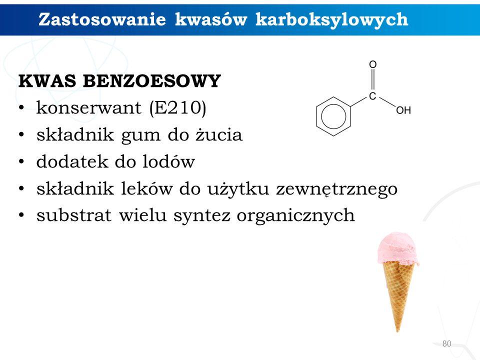 Zastosowanie kwasów karboksylowych