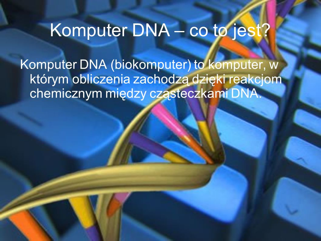 Komputer DNA – co to jest