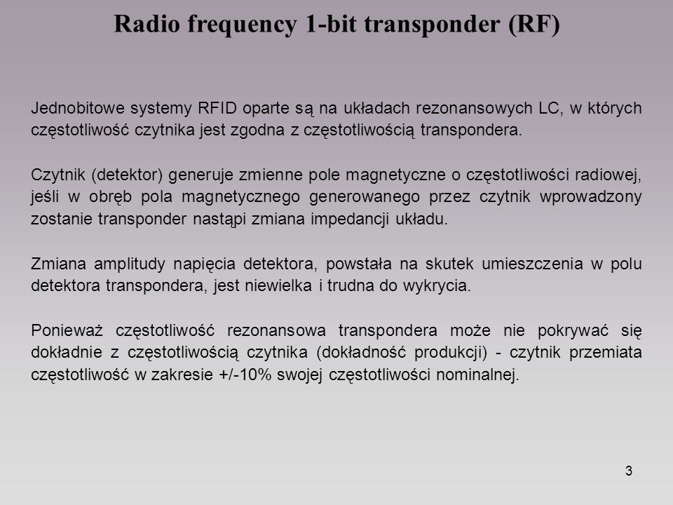 Radio frequency 1-bit transponder (RF)