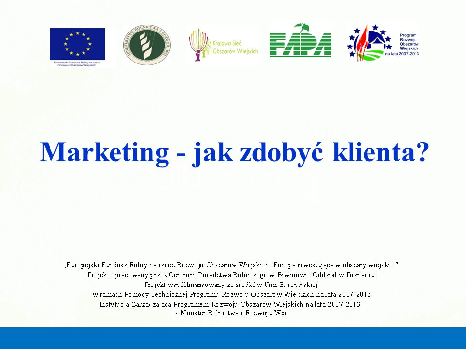 Marketing - jak zdobyć klienta