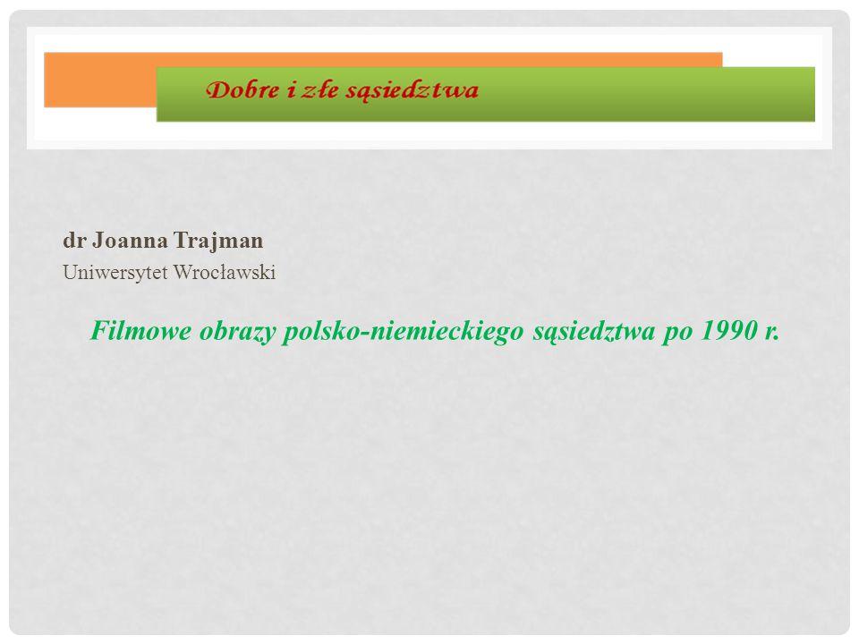 Filmowe obrazy polsko-niemieckiego sąsiedztwa po 1990 r.
