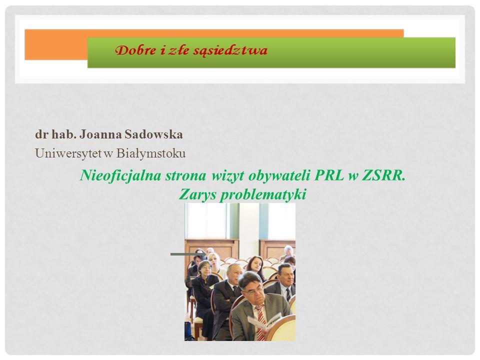 Nieoficjalna strona wizyt obywateli PRL w ZSRR. Zarys problematyki