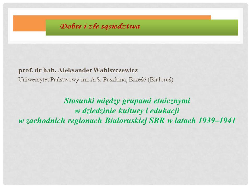 prof. dr hab. Aleksander Wabiszczewicz