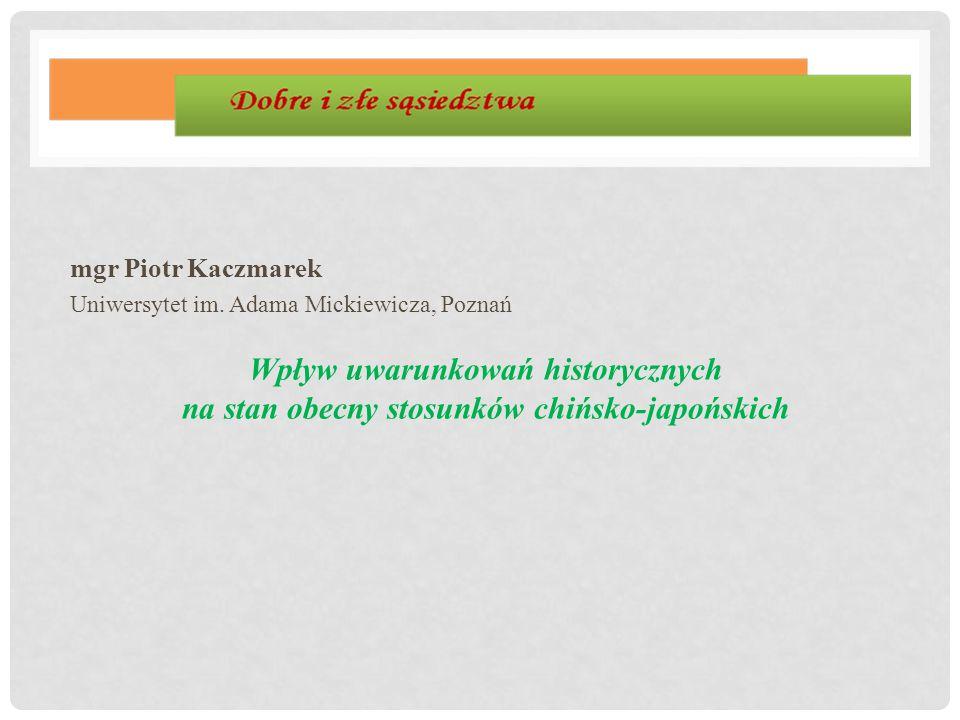 mgr Piotr Kaczmarek Uniwersytet im. Adama Mickiewicza, Poznań