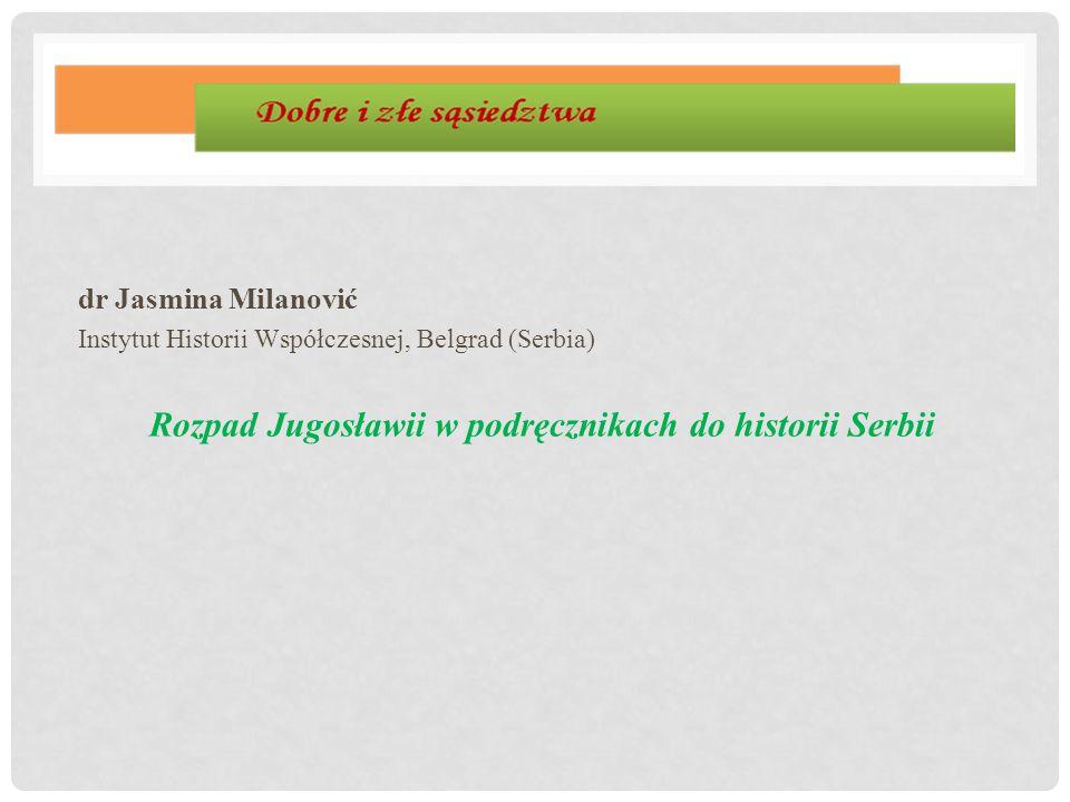 Rozpad Jugosławii w podręcznikach do historii Serbii