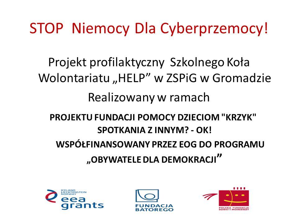 STOP Niemocy Dla Cyberprzemocy!