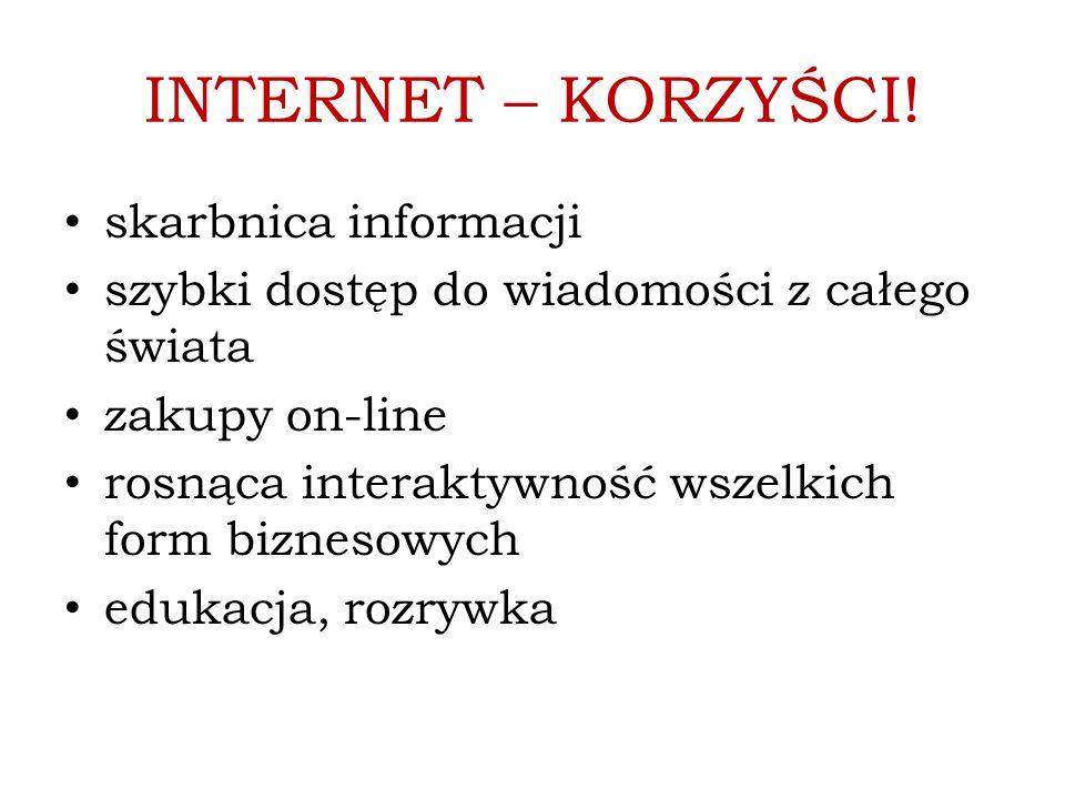 INTERNET – KORZYŚCI! skarbnica informacji