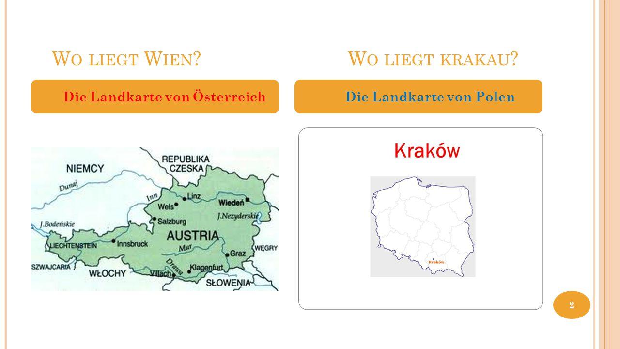 Wo liegt Wien Wo liegt krakau