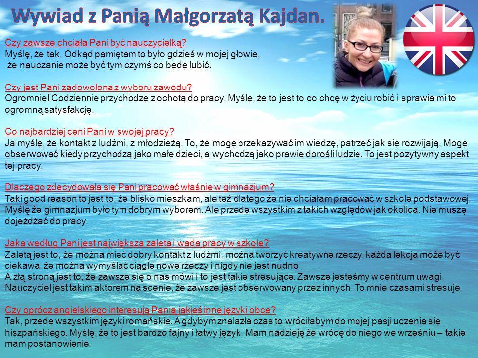 Wywiad z Panią Małgorzatą Kajdan.