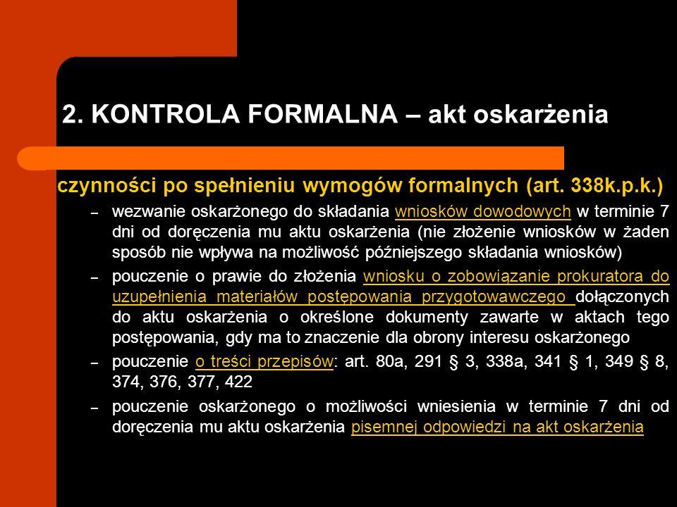 2. KONTROLA FORMALNA – akt oskarżenia