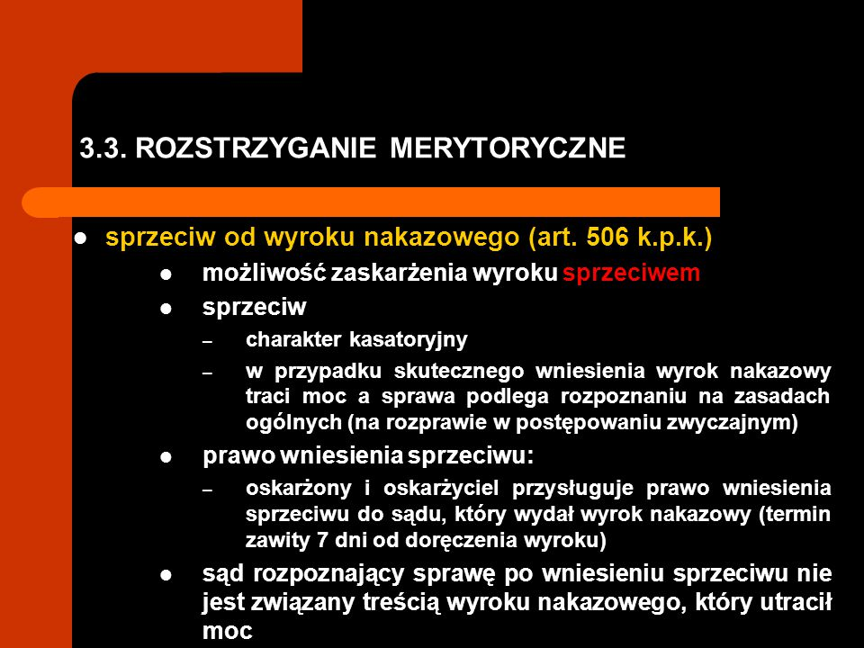 3.3. ROZSTRZYGANIE MERYTORYCZNE