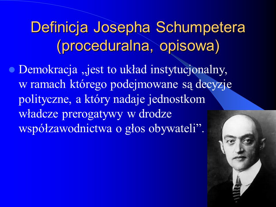 Definicja Josepha Schumpetera (proceduralna, opisowa)