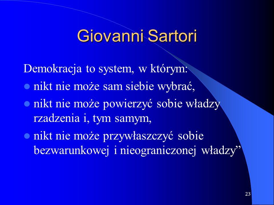Giovanni Sartori Demokracja to system, w którym: