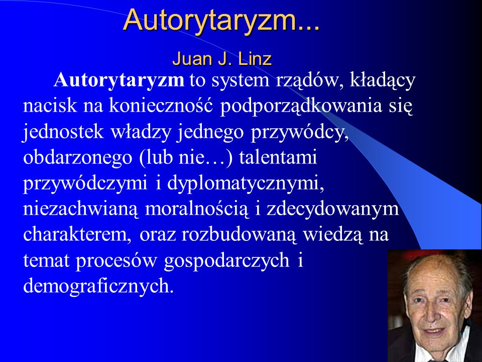 Autorytaryzm... Juan J. Linz