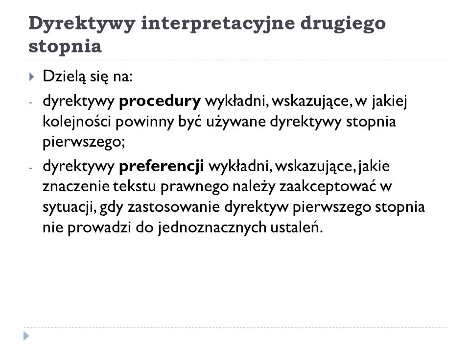 Dyrektywy interpretacyjne drugiego stopnia