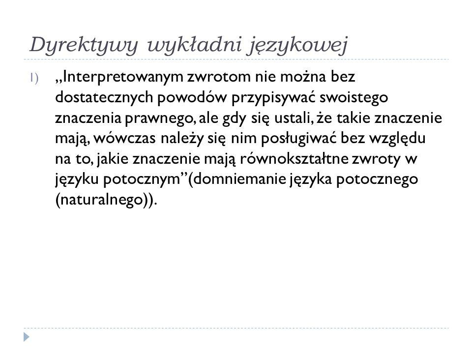 Dyrektywy wykładni językowej