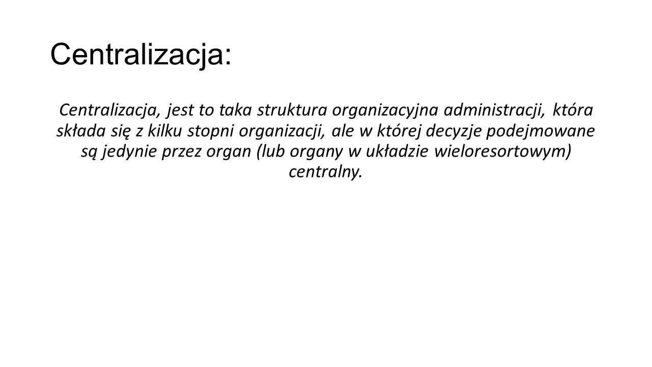 Centralizacja: