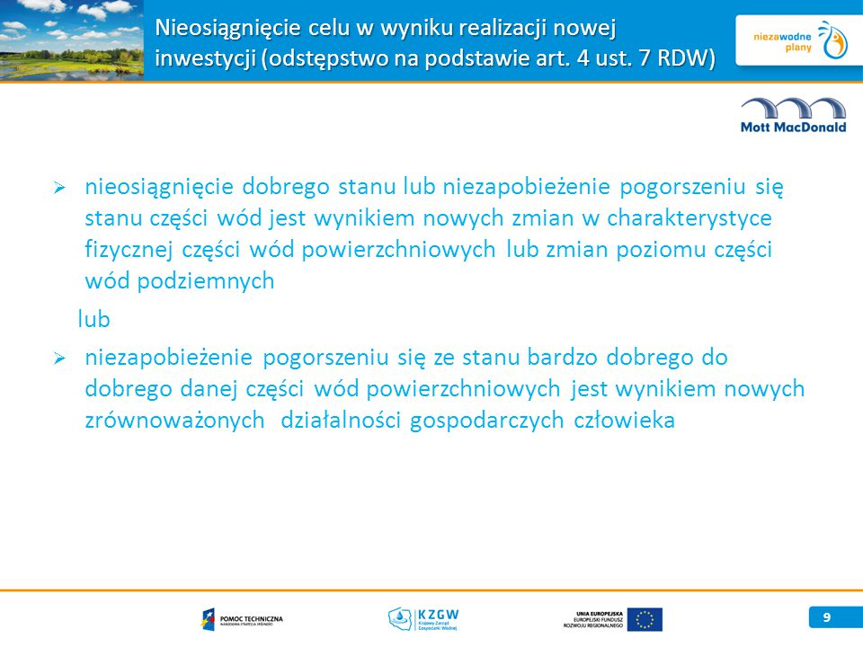 Nieosiągnięcie celu w wyniku realizacji nowej inwestycji (odstępstwo na podstawie art. 4 ust. 7 RDW)
