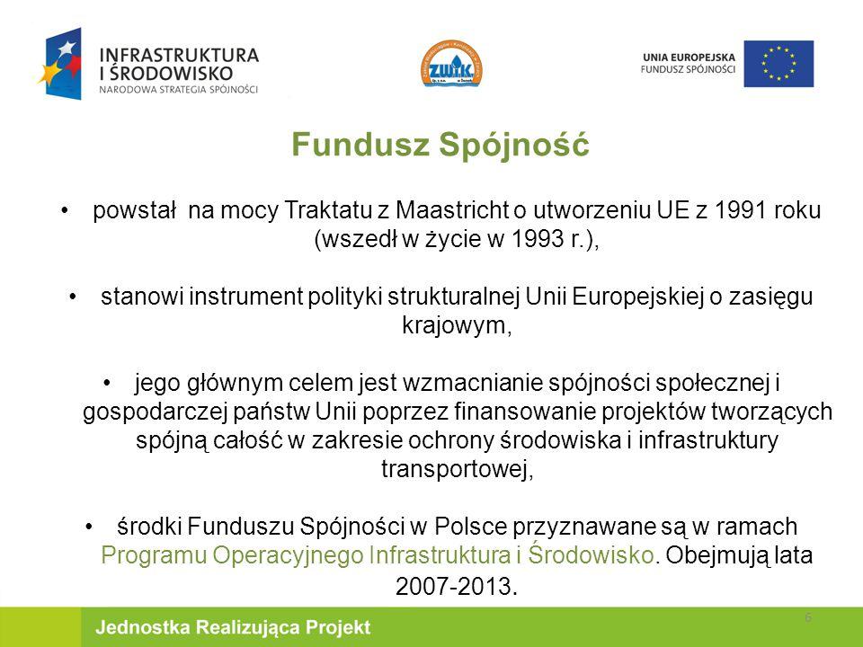 Fundusz Spójność powstał na mocy Traktatu z Maastricht o utworzeniu UE z 1991 roku (wszedł w życie w 1993 r.),