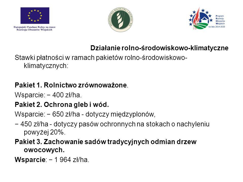Działanie rolno-środowiskowo-klimatyczne Stawki płatności w ramach pakietów rolno-środowiskowo-klimatycznych: Pakiet 1.