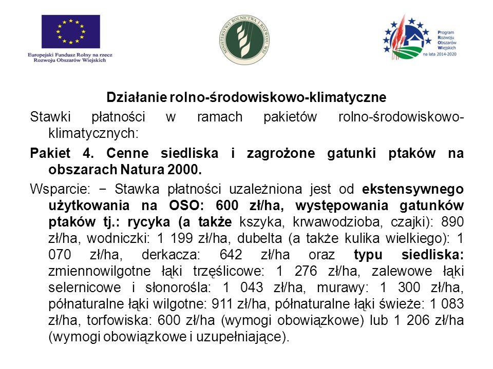 Działanie rolno-środowiskowo-klimatyczne Stawki płatności w ramach pakietów rolno-środowiskowo-klimatycznych: Pakiet 4.