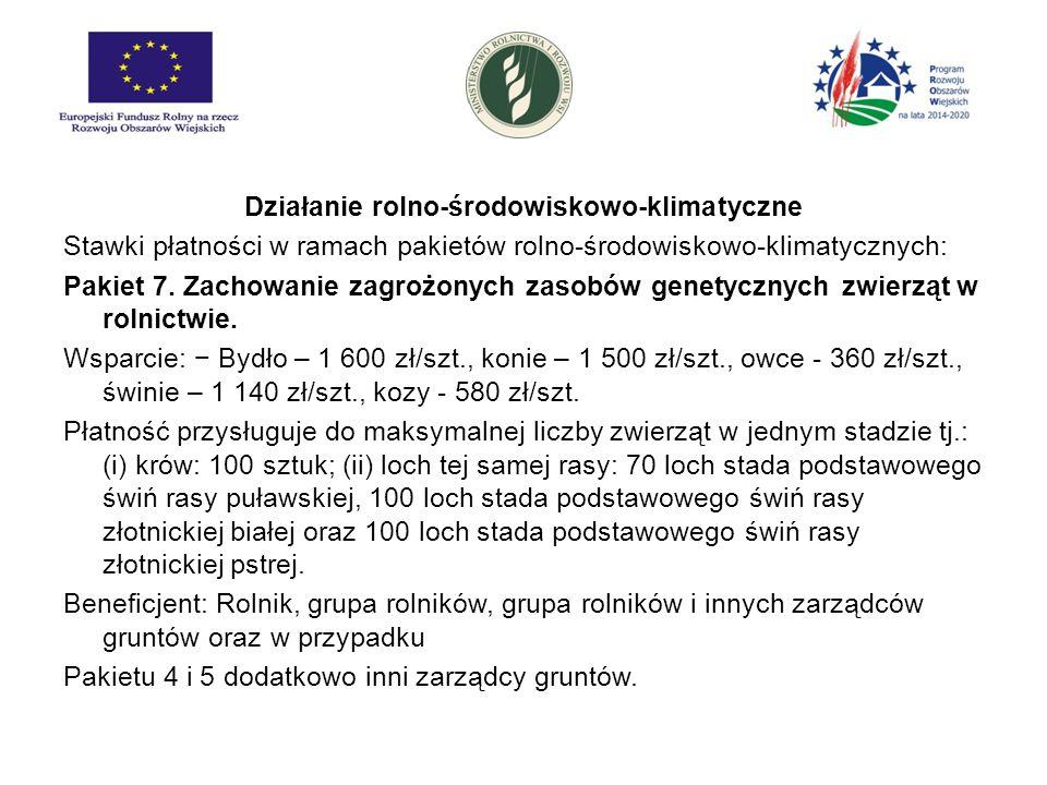 Działanie rolno-środowiskowo-klimatyczne Stawki płatności w ramach pakietów rolno-środowiskowo-klimatycznych: Pakiet 7.