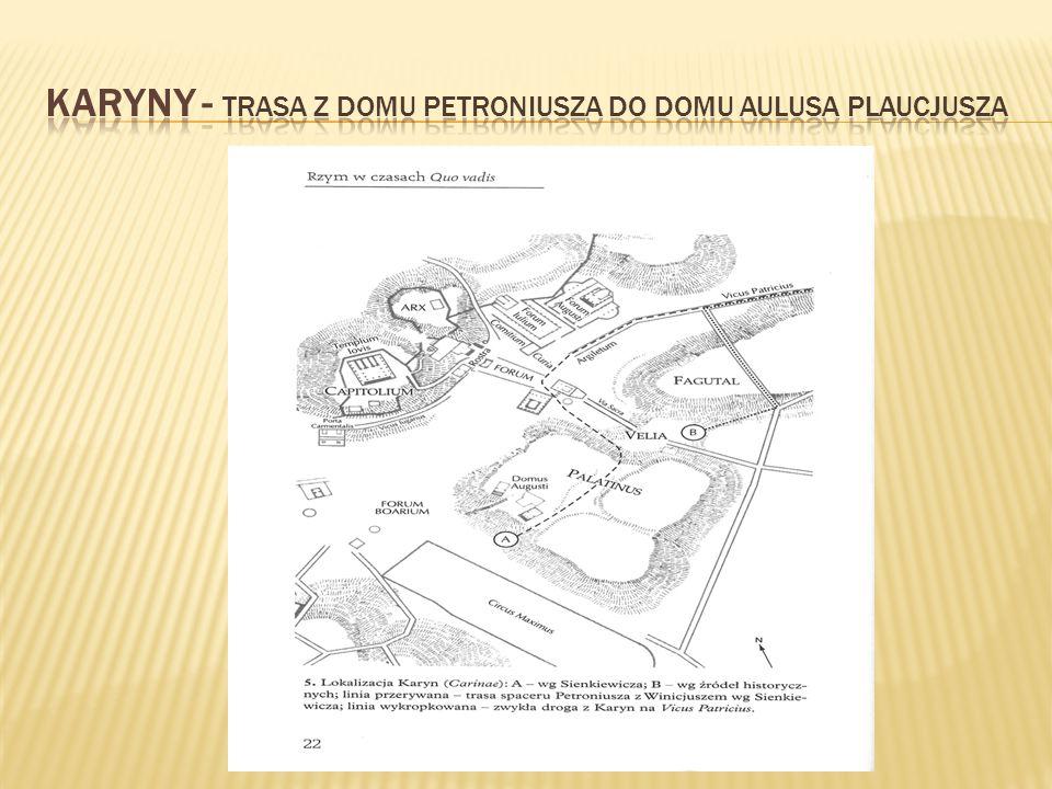 Karyny - Trasa z domu Petroniusza do domu Aulusa Plaucjusza