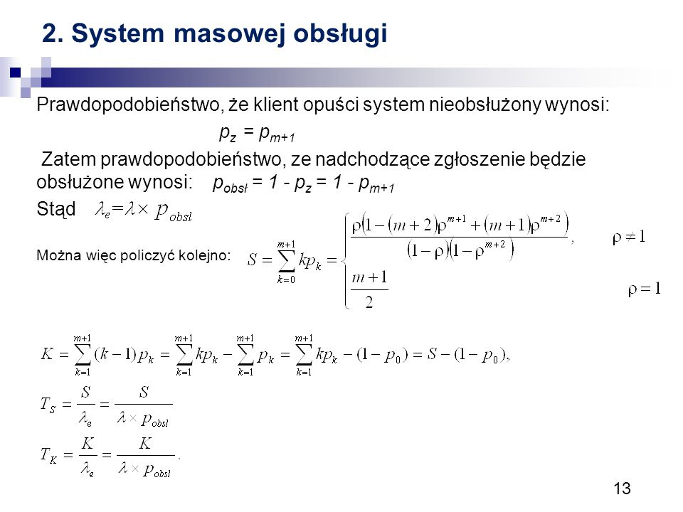 2. System masowej obsługi