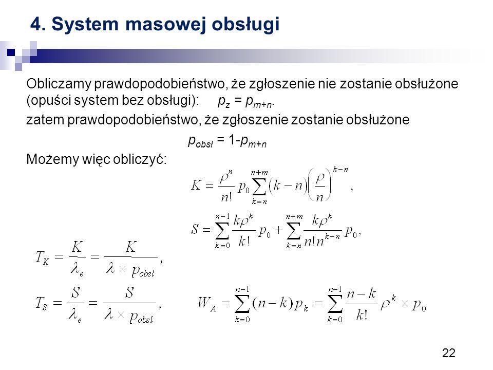 4. System masowej obsługi