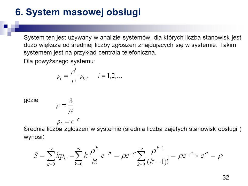 6. System masowej obsługi