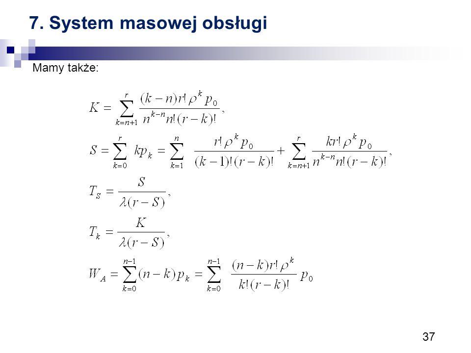 7. System masowej obsługi