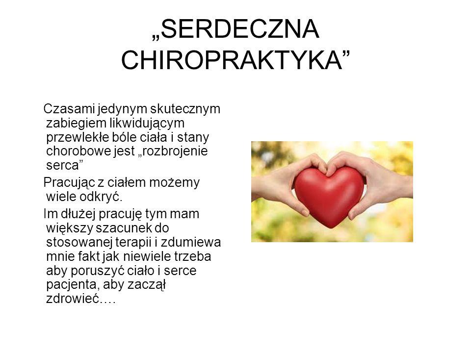 """SERDECZNA CHIROPRAKTYKA"
