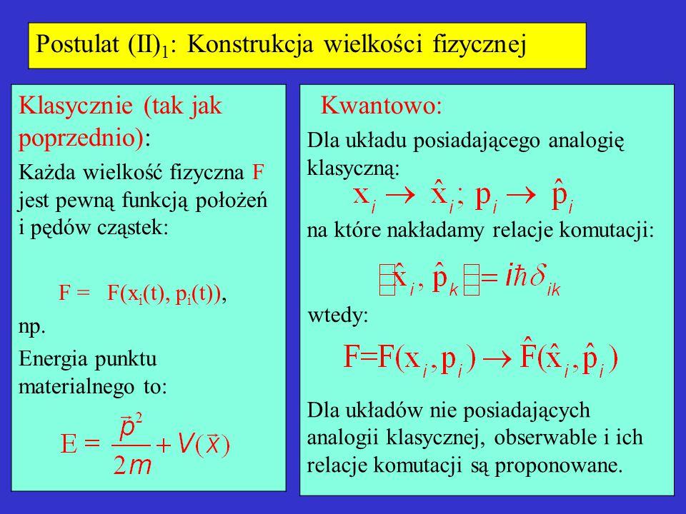 Postulat (II)1: Konstrukcja wielkości fizycznej