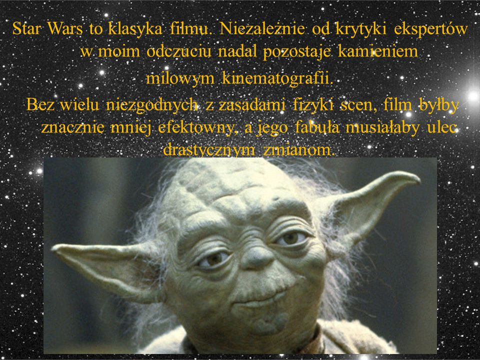 Star Wars to klasyka filmu