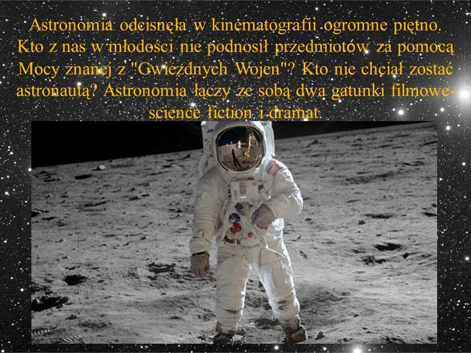 Astronomia odcisnęła w kinematografii ogromne piętno.