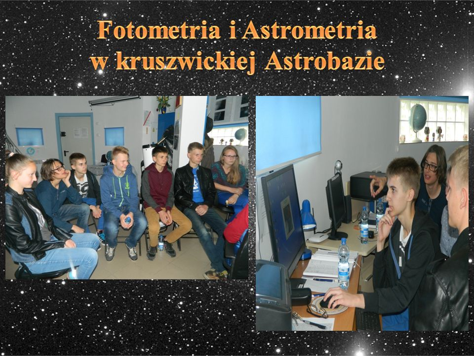 Fotometria i Astrometria w kruszwickiej Astrobazie